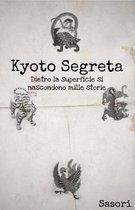 Kyoto Segreta