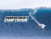 Puerto Rico's Surf Culture