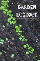 Garden Logbook Gardening Notebook to Keep Track of the Plants You Grow & Love