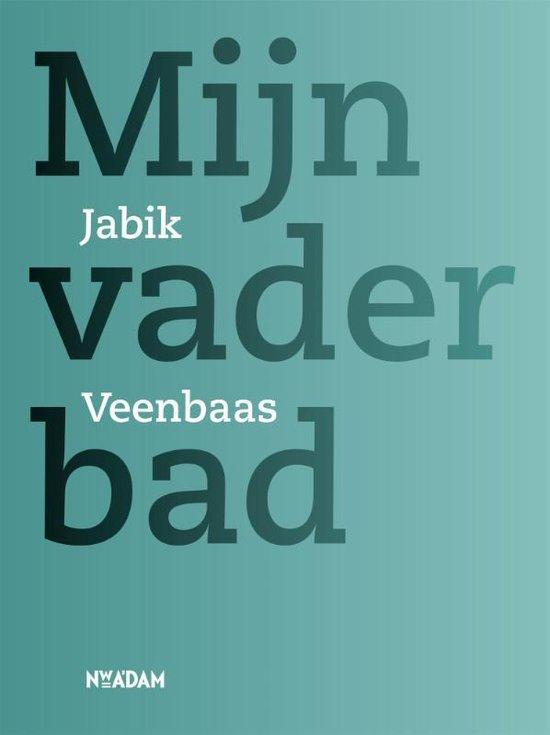 Mijn vader bad - Jabik Veenbaas   Fthsonline.com