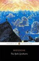 Boek cover Thus Spoke Zarathustra van Friedrich Nietzsche (Paperback)