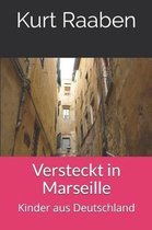 Versteckt in Marseille