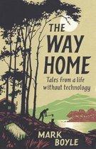 Boek cover The Way Home van Mark Boyle (Hardcover)