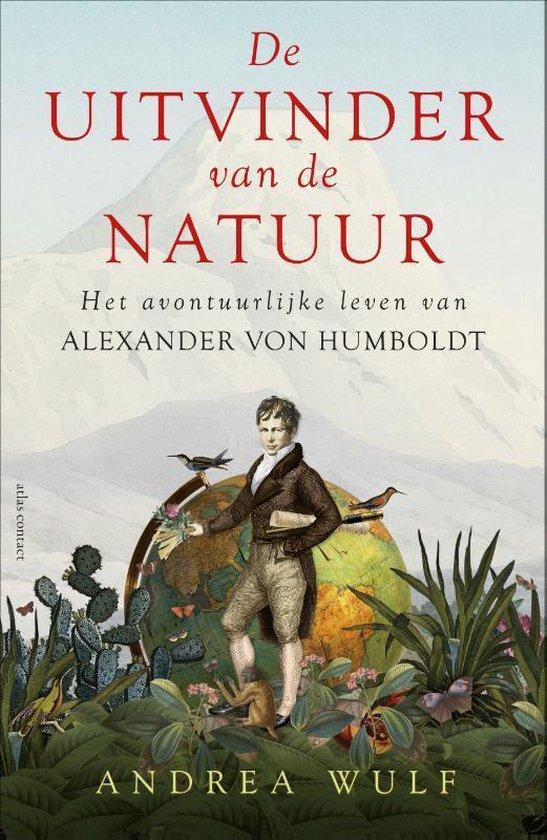 De uitvinder van de natuur - Andrea Wulf |