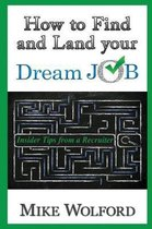 How to Find and Land Your Dream Job