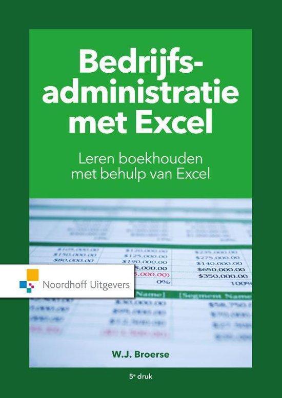 Boek cover Bedrijfsadministratie met Excel van W.J. Broerse (Paperback)
