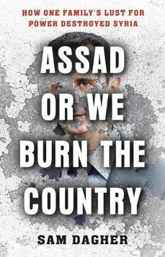 Boek cover Assad or We Burn the Country van Sam Dagher (Hardcover)