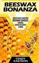 Beeswax Bonanza