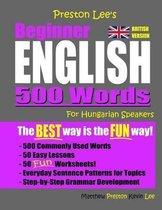 Omslag Preston Lee's Beginner English 500 Words For Hungarian Speakers (British Version)