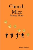 Church Mice 1 Mouse Hunt