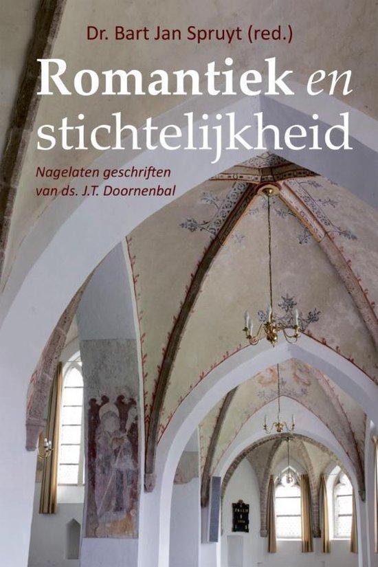 Romantiek en stichtelijkheid - J.T. Doornenbal |