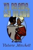 Yo Drama, My Drama