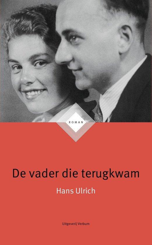 De vader die terugkwam - Hans Ulrich |