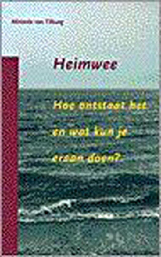 Heimwee - M.A.L. Van Tilburg  
