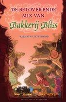 Bakkerij Bliss 5 -   De betoverende mix van Bakkerij Bliss