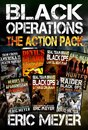 Black Operations - The Spec-Ops Action Pack (7 Full Length Books)