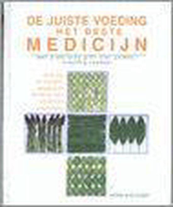 De Juiste Voeding, Het Beste Medicijn - Pierre Jean Cousin   Readingchampions.org.uk