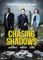 Chasing Shadows - Serie 1