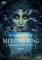 MERLINS RING - Merlins Sohn, Band 3