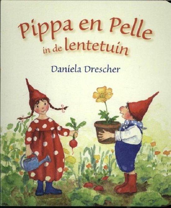 Pippa & Pelle in de lentetuin - Daniela Drescher |