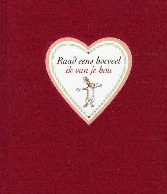 Boek cover Raad eens hoeveel ik van je hou: valentijnseditie van Sam McBratney