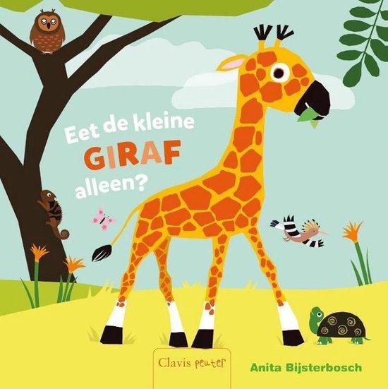 Eet kleine giraf alleen? - Anita Bijsterbosch |