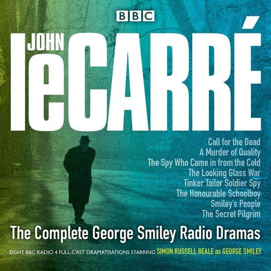Boek cover The Complete George Smiley Radio Dramas van John le Carré (Onbekend)