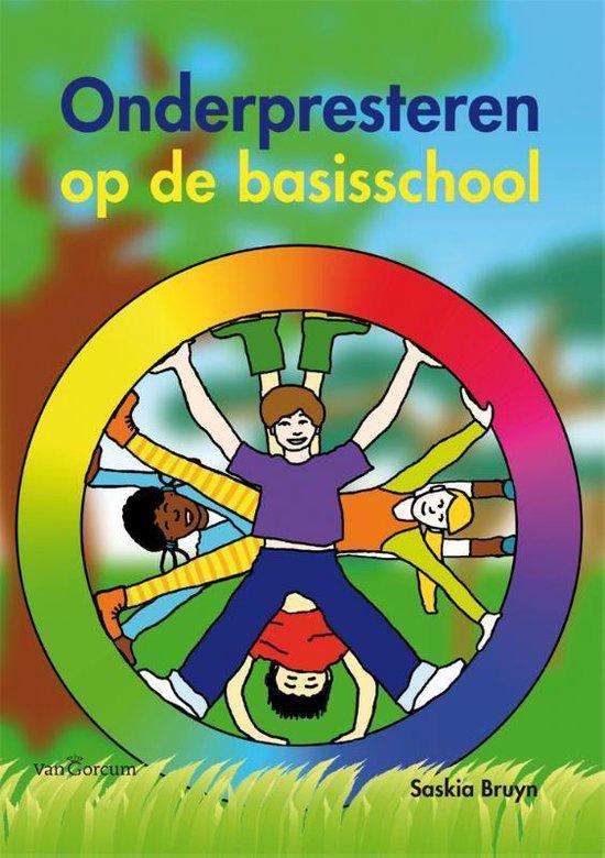 Onderpresteren op de basisschool - Saskia Bruyn |