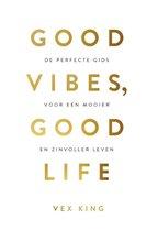 Good Vibes, Good Life – Nederlandse editie