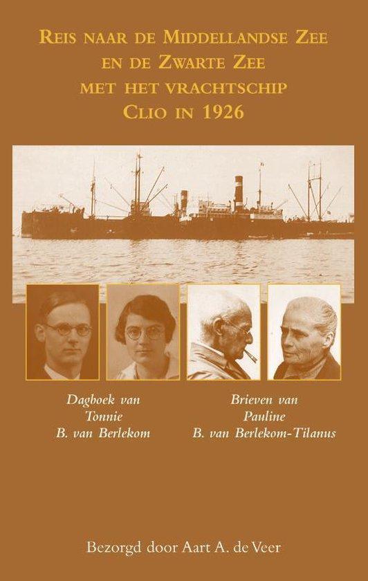 Reis naar de Middellandse Zee en de Zwarte Zee met het vrachtschip Clio in 1926 - Aart de Veer | Readingchampions.org.uk