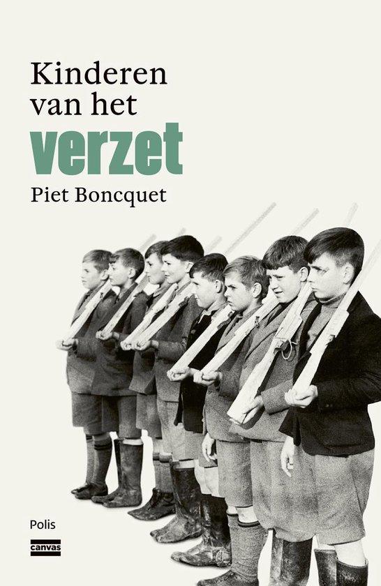 Kinderen van het verzet - Piet Boncquet | Fthsonline.com