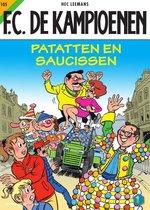 F.C. De Kampioenen 105 -   Patatten en saucissen!