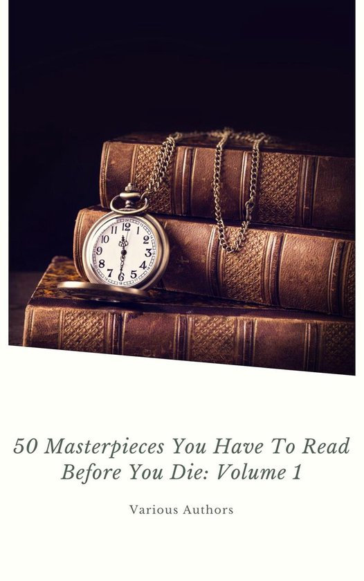 Boek cover 50 Masterpieces you have to read before you die Vol: 1 (ShandonPress) van Joseph Conrad (Onbekend)