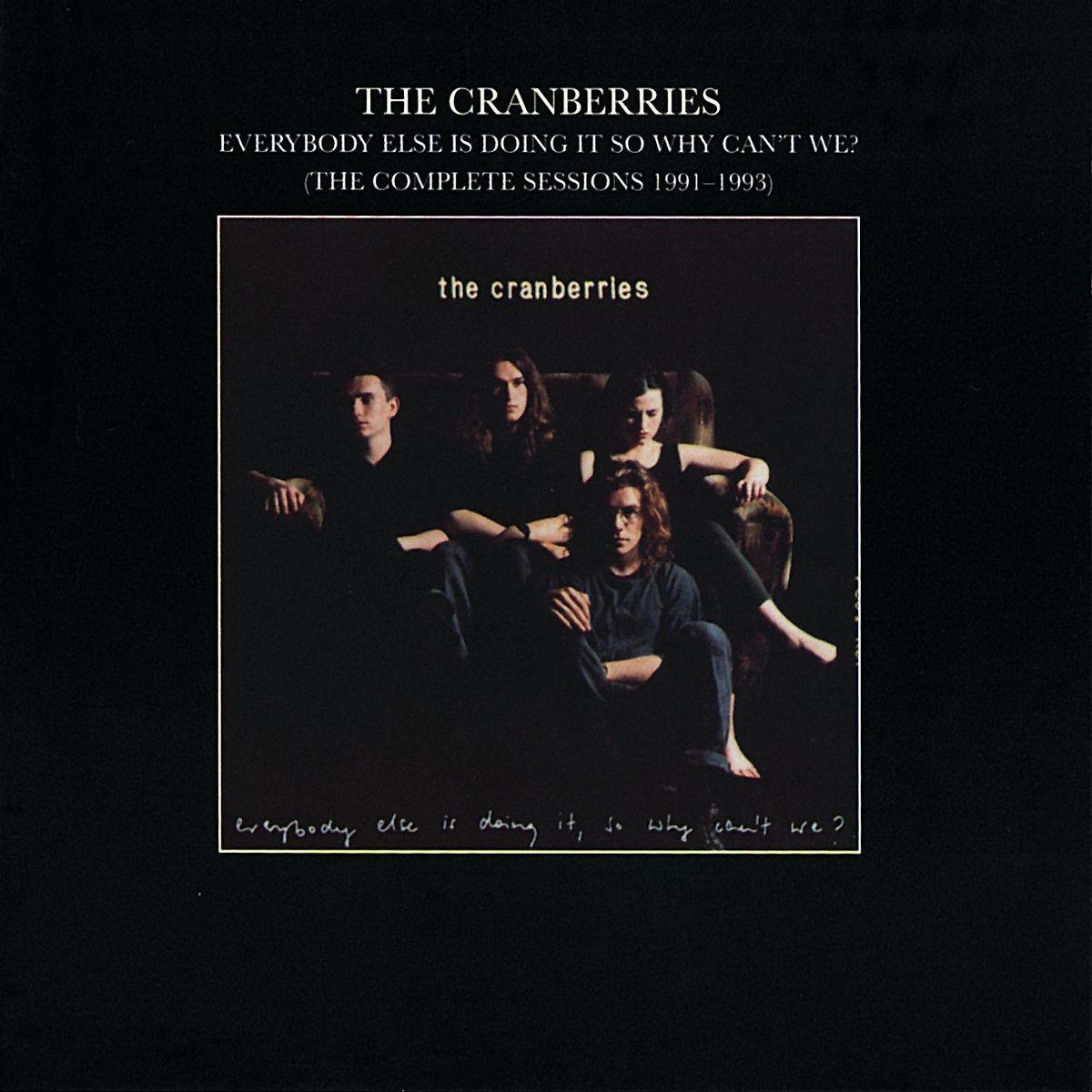 Everybody Else Is Doing It... - the Cranberries