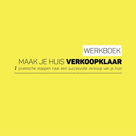 Werkboek Maak je huis verkoopklaar - Ursula Ouwerkerk-van der Stok |