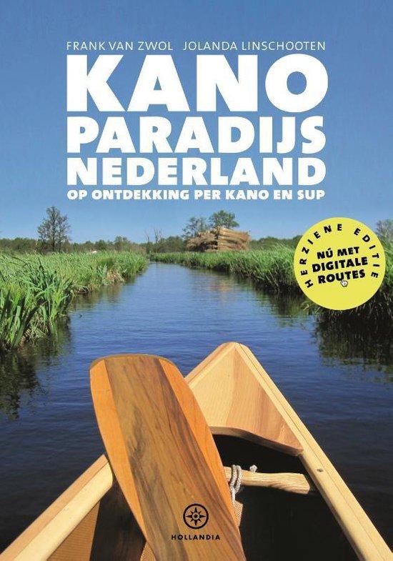 Kanoparadijs Nederland - Frank van Zwol |