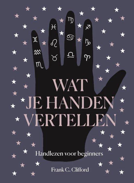 Wat je handen vertellen - Frank C. Clifford  
