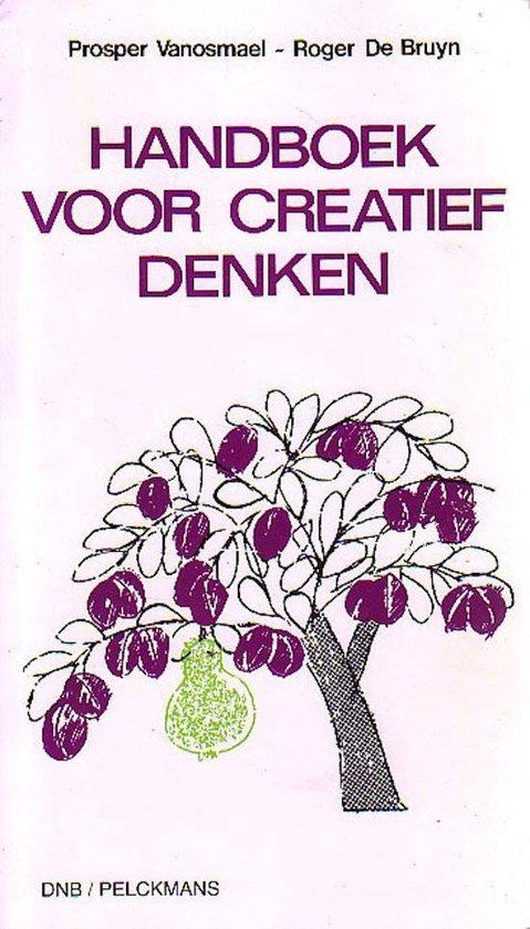 HANDBOEK VOOR CREATIEF DENKEN - Prosper Vanosmael pdf epub