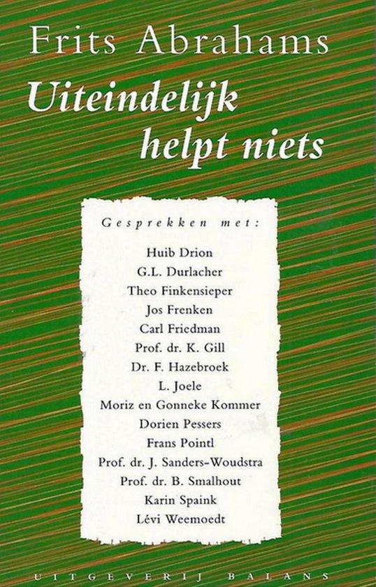 Boek cover UITEINDELIJK HELPT NIETS van Frits Abrahams (Paperback)