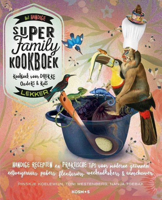 Het handige Super Family Kookboek - Toni Westenberg | Readingchampions.org.uk