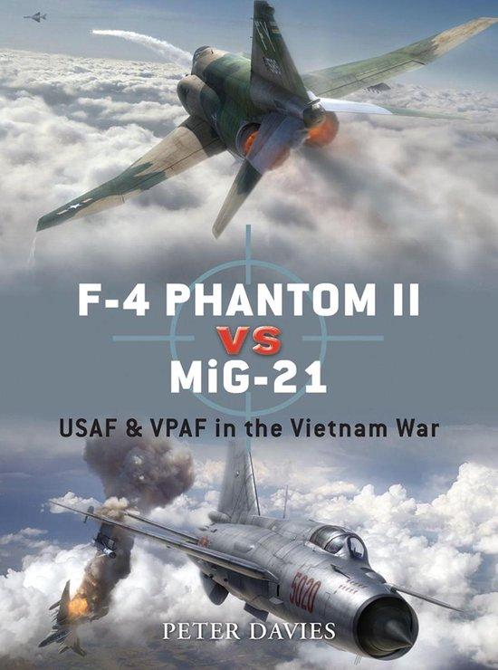 Boek cover F-4 Phantom II vs MiG-21: USAF & VPAF in the Vietnam War van Peter E. Davies (Onbekend)