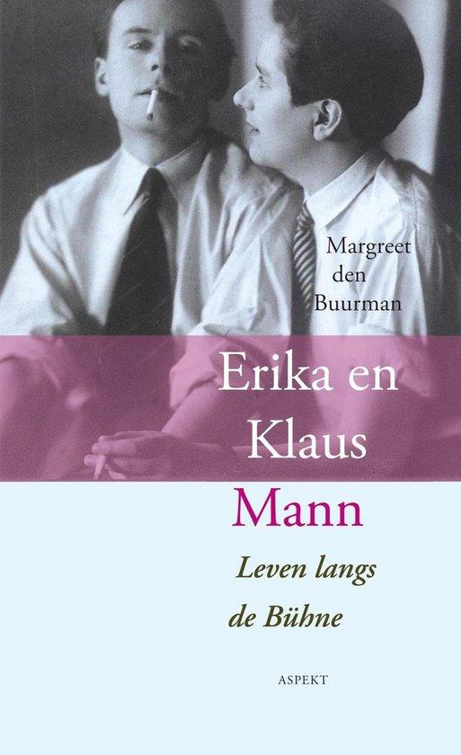 Erika en Klaus Mann - Margreet den Buurman |