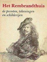 Rembrandthuis, Het. De prenten, tekeningen en schilderijen