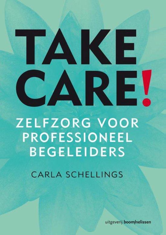 Take care! - Carla Schellings  