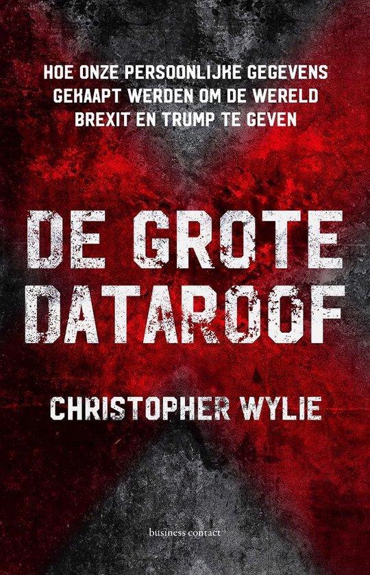 De grote dataroof - Christopher Wylie   Fthsonline.com