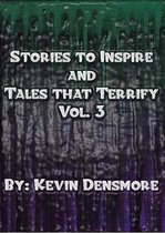 Omslag Stories to Inspire and Tales That Terrify.(Volume Three)