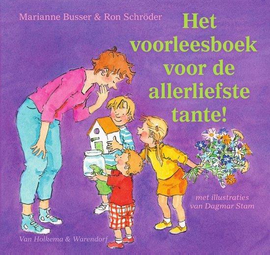 Het voorleesboek voor de allerliefste tante! - Marianne Busser |