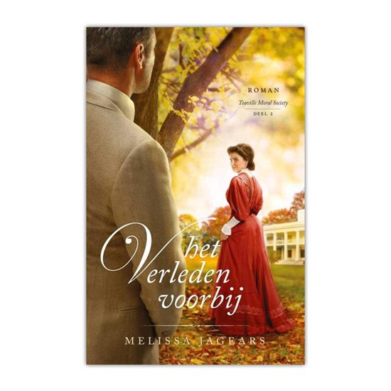 Teaville Moral Society 2 - Het verleden voorbij - Melissa Jagears | Readingchampions.org.uk