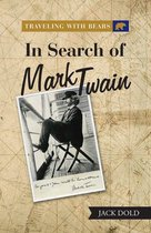 Traveling with Bears: in Search of Mark Twain