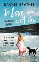 Boek cover To Love and Let Go van Rachel Brathen (Onbekend)